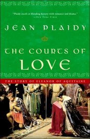 The Courts of Love (Queens of England, Bk 5)