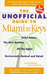 The Unofficial Guide to Miami and the Keys