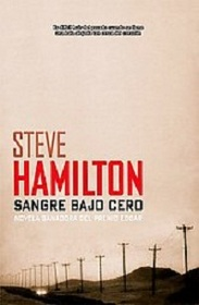 Sangre bajo cero/ A Cold Day in Paradise (Calle Negra) (Spanish Edition)