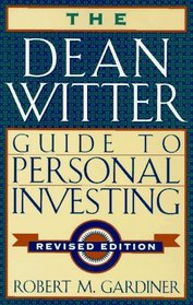 The Dean Witter Guide to Personal Investing