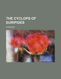 The Cyclops of Euripides