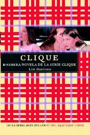 Clique (Serie Clique 1) (Spanish Edition)