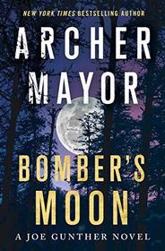 Bomber's Moon (Joe Gunther, Bk 30)