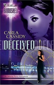 Deceived (Athena Force, Bk 7) (Silhouette Bombshell, No 26)