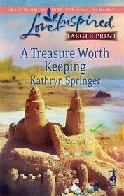A Treasure Worth Keeping (Love Inspired, No 436) (Larger Print)
