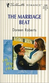 The Marriage Beat (He's My Hero) (Silhouette Romance, 1380)