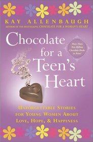 Chocolate for a Teen's Heart (Chocolate)
