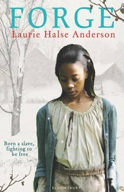 Forge. by Laurie Halse Anderson