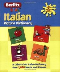 Berlitz Kid's Italian Picture Dictionary (Berlitz Picture Dictionaries)