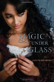Magic Under Glass (Magic Under,  Bk 1)