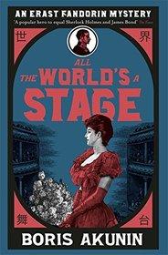 All The World's A Stage (Erast Fandorin, Bk 11)