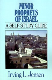 Minor Prophets of Israel: A Self-Study Guide