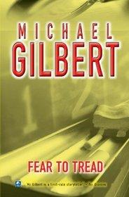 Fear To Tread (Inspector Hazlerigg Mysteries)