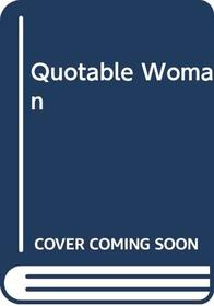 Quotable Woman: Eighteen Hundred on