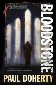 Bloodstone (Sorrowful Mysteries of Brother Athelstan, Bk 11)