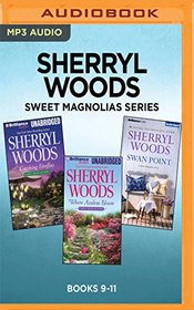 Sherryl Woods Sweet Magnolias Series: Books 9-11: Catching Fireflies, Where Azaleas Bloom, Swan Point