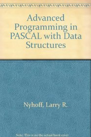 Advanced Programming in PASCAL with Data Structures