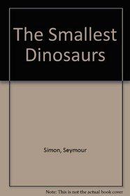 Smallest Dinosaurs P