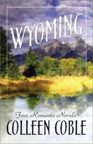 Wyoming: Four Novels of Love in Frontier Forts