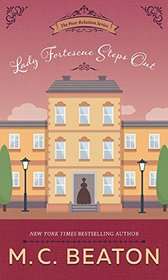Lady Fortescue Steps Out (Poor Relation Series, book 1) (Poor Relation Series, 1)