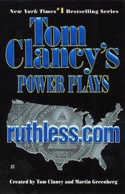 Ruthless.Com (Power Plays, Bk 2)