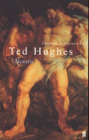 Alcestis in a Version by Ted Hughes