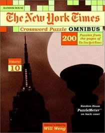 New York Times Crossword Puzzle Omnibus, Volume 10 (NY Times)