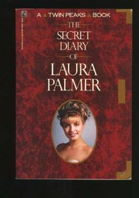 The Secret Diary of Laura Palmer (A Twin Peaks Book)