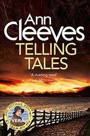 Telling Tales (Vera Stanhope, Bk 2)