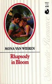 Rhapsody in Bloom (Silhouette Romance, No 630)