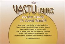 The Vastu Living Pocket Guide to Good Health