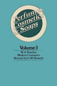 Perfumes, Cosmetics and Soaps: Modern Cosmetics