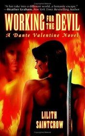 Working for the Devil (Dante Valentine, Bk 1)