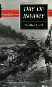 Day of Infamy (Wordsworth Military Library)