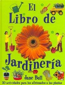 El Libro De Jardineria (Spanish Edition)