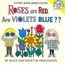 Roses are Red. Are Violets Blue?? (First Book about Color)