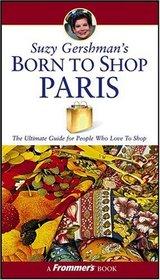 Suzy Gershman's Born to Shop Paris (Born To Shop)