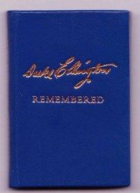 Duke Ellington Remembered