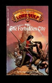 The Forbidden City (World of Lone Wolf, Bk 2)