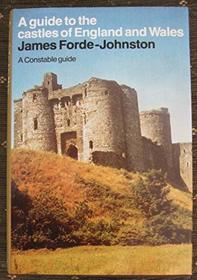A guide to the castles of England and Wales