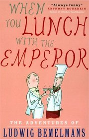 When You Lunch With the Emperor