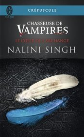 Chasseuse de vampires, Tome 9 : Le coeur de l'archange