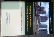 Environmental and Planning Issues in Property Transactions: Planning and Environment