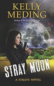Stray Moon (Strays, Bk 2)