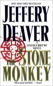 The Stone Monkey (Lincoln Rhyme, Bk 4)