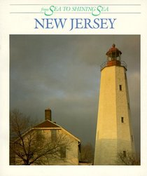 New Jersey: From Sea to Shining Sea (From Sea to Shining Sea Series)