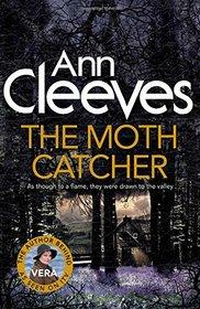 The Moth Catcher (Vera Stanhope, Bk 7)