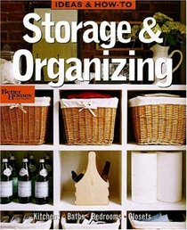 Storage & Organizing (Ideas & How-to)