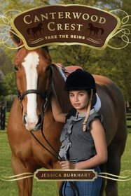 Take the Reins (Canterwood Crest, Bk 1)