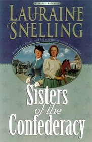 Sisters of the Confederacy (Secret Refuge, Bk 2)